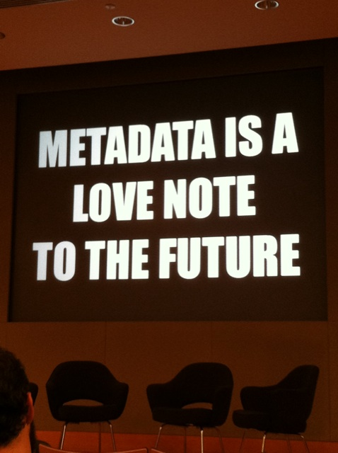 """Metadata is a love note to the future"", Flickr, by cea+, Licens: CC-BY 2.0."